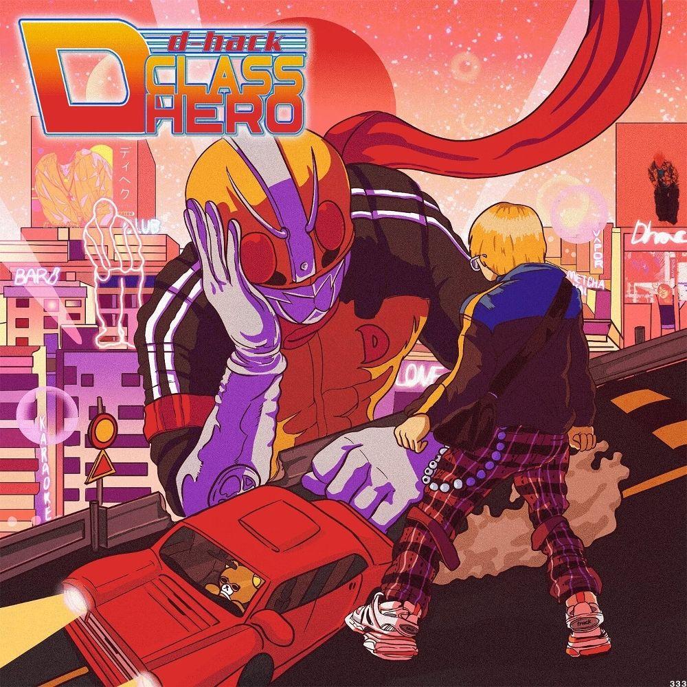 D-Hack – D-CLASS HERO – EP