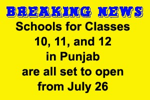 Schools for Classes 10, 11, and 12 in Punjab are all set to open from July 26