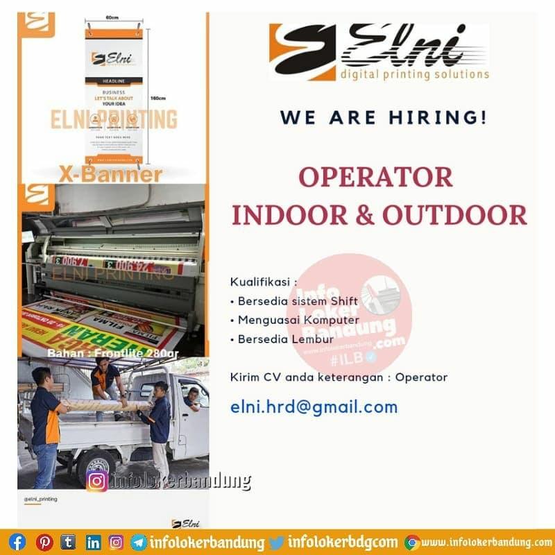 Lowongan Kerja Opertor Indoor & Outdoor PT. ELNI Bandung April 2021