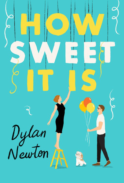New Release: How Sweet it Is by Dylan Newton