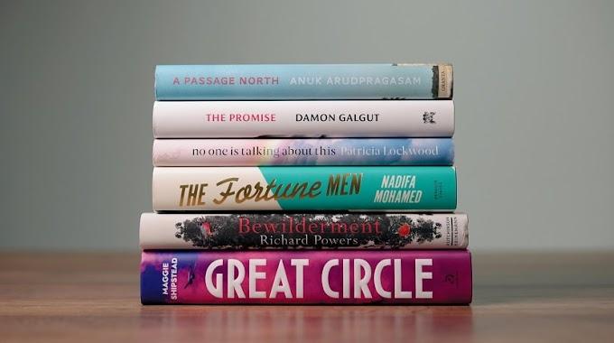वर्ष 2021 के बुकर प्राइज़ के लिए शॉर्ट लिस्ट हुये उपन्यासों की सूची हुई जारी