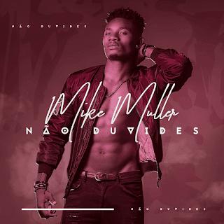 Mike Muller - Não Duvides (EP)