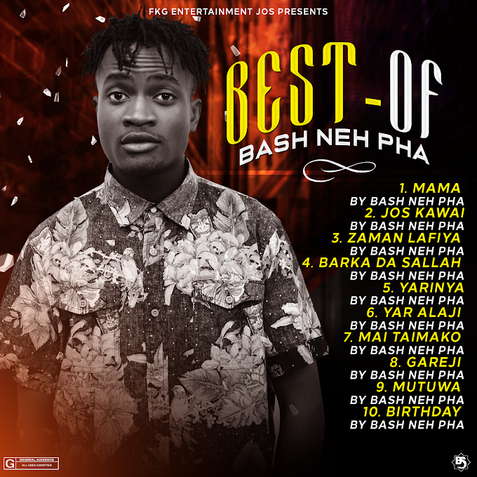 SONGS: Best of Bash Neh Pha - 10 tracks