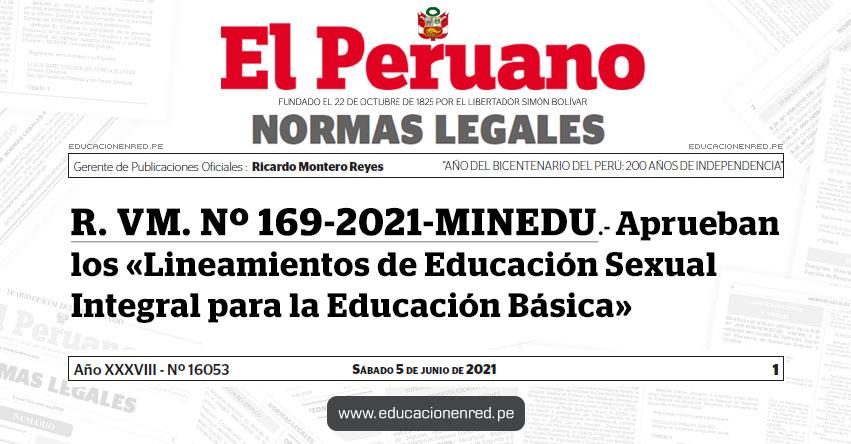R. VM. Nº 169-2021-MINEDU.- Aprueban los «Lineamientos de Educación Sexual Integral para la Educación Básica»