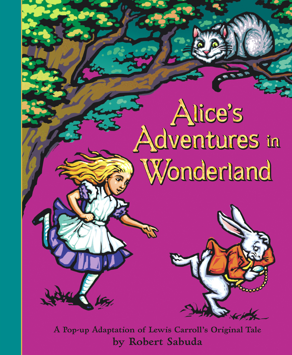 Cover to Robert Sabuda's 2003 pop-up adaptation of 'Alice's Adventures in Wonderland', with Alice chasing White Rabbit