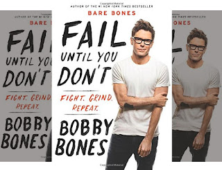 Bobby Bones' Book - Fail Until You Don't: Fight Grind Repeat