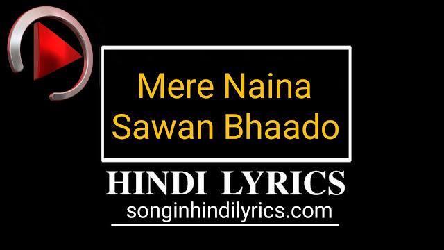 Mere Naina Sawan Bhado Lyrics - Mehbooba