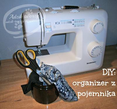 DIY: Organizer z plastikowego pojemnika lub puszki w uszytym kubraczku