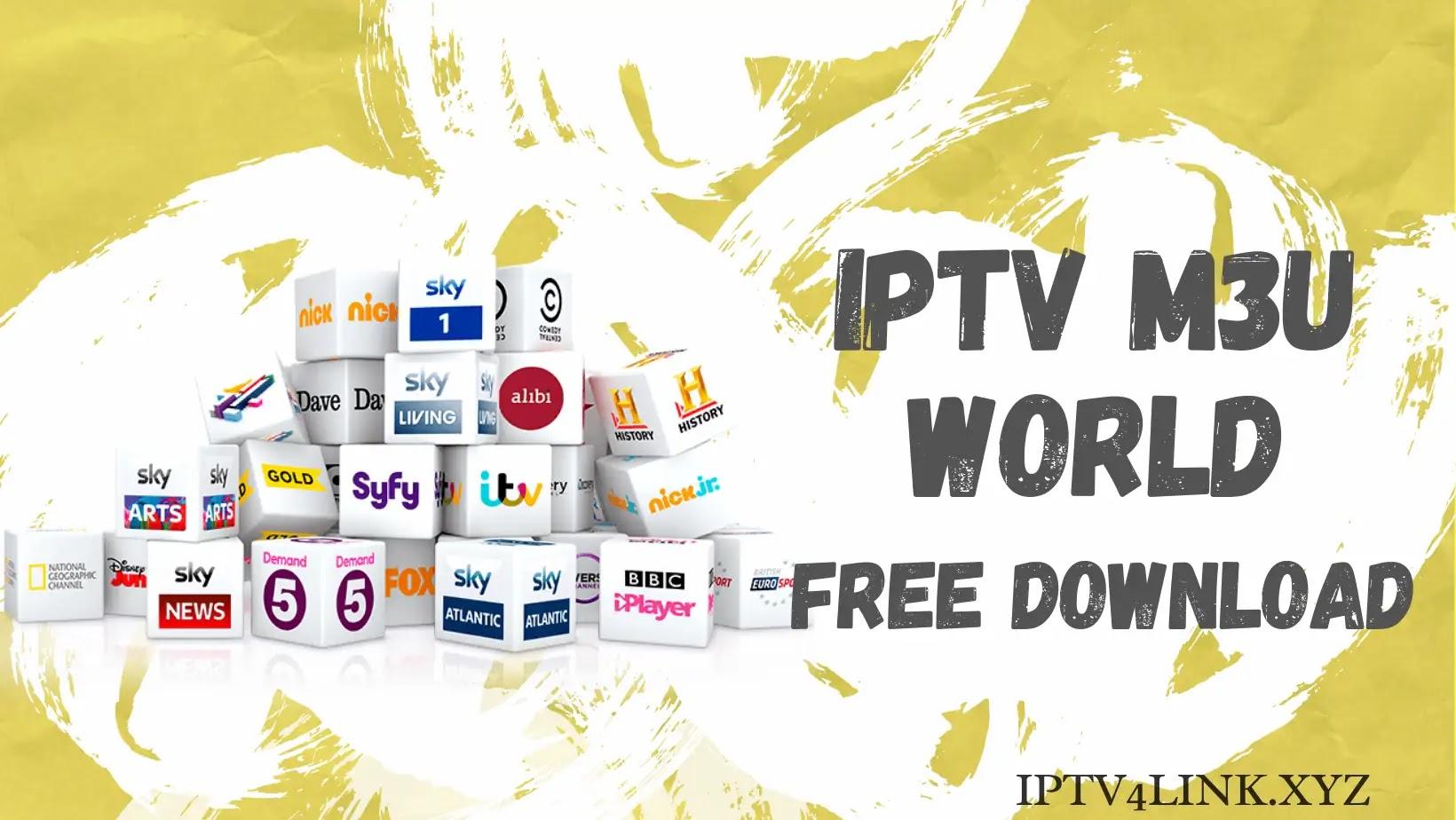 Iptv world M3u تحميل مجاني 2021