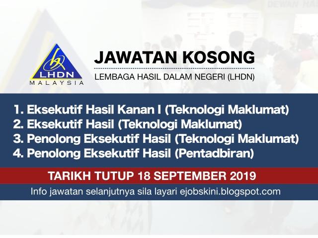 Jawatan Kosong Terkini Lhdn Tarikh Tutup 18 September 2019