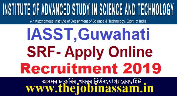 IASST,Guwahati Recruitment 2019