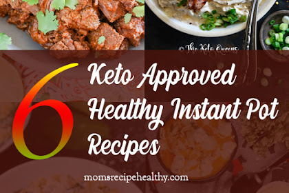 6 Keto Approved Healthy Instant Pot Recipes