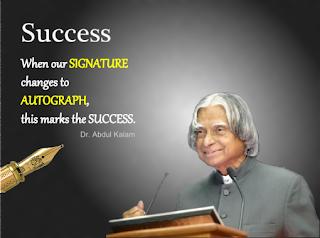 Quotes on success by Dr APJ Abdul Kalam