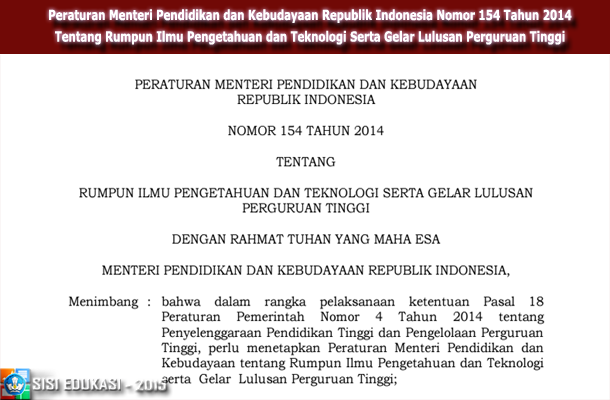 Peraturan Menteri Pendidikan dan Kebudayaan Republik Indonesia Nomor 154 Tahun 2014 Tentang Rumpun Ilmu Pengetahuan dan Teknologi Serta Gelar Lulusan Perguruan Tinggi