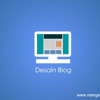 Tips mendesain template blog yang disukai pengunjung
