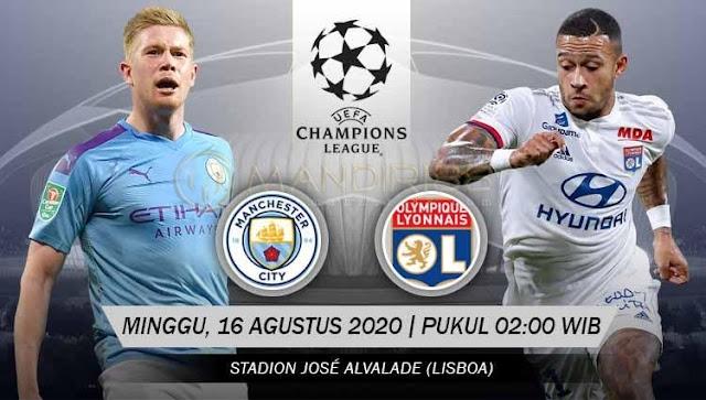 Prediksi Manchester City Vs Lyon, Minggu 16 Agustus 2020 Pukul 02.00 WIB @ SCTV