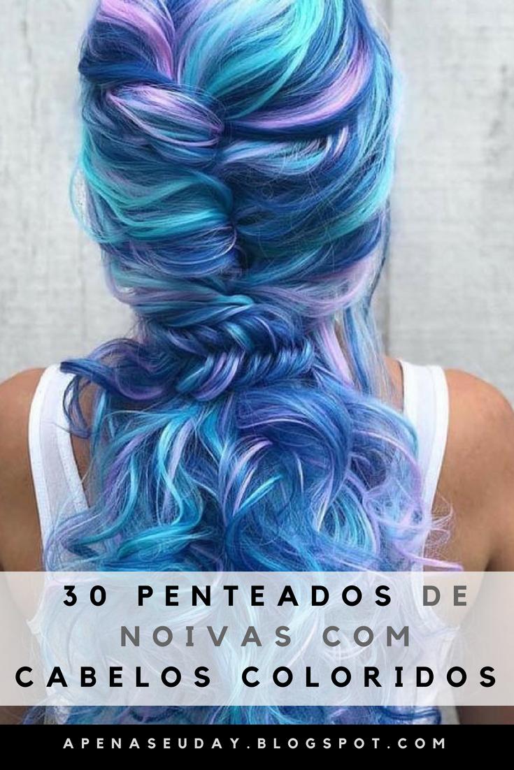 30 inspirações de penteados para noivas de cabelos coloridos. Escolha o seu!