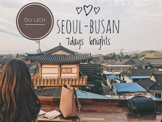 LỊCH TRÌNH DU LỊCH SEOUL- BUSAN TỰ TÚC