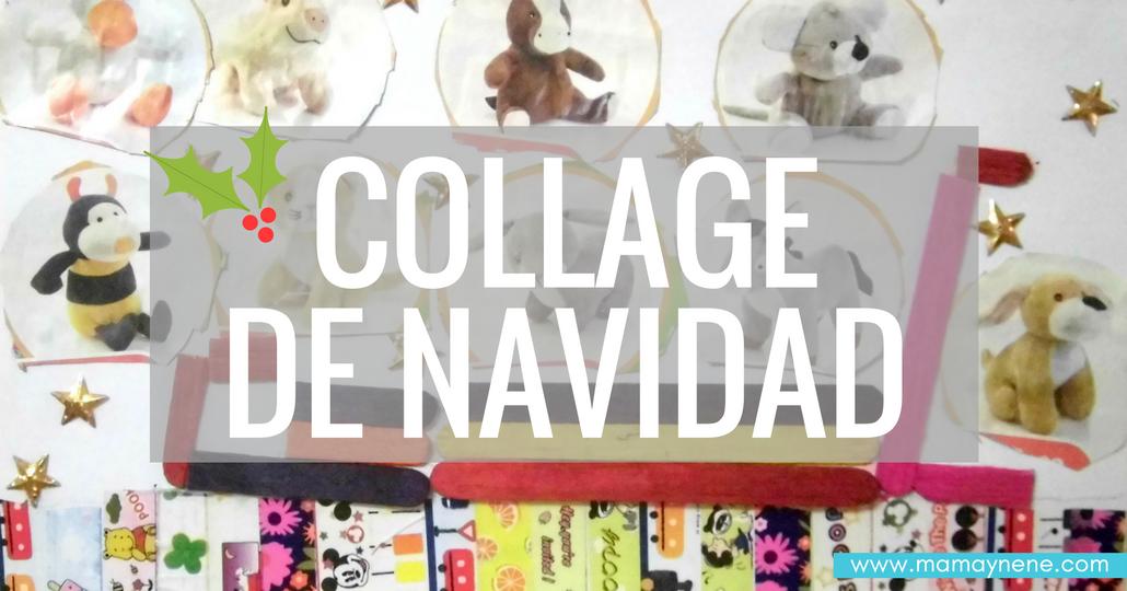 COLLAGE-NAVIDAD-MANUALIDADES-MAMAYNENE-BLOG-NIÑOS-REGALO-BLOGGER