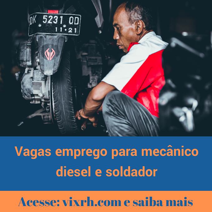 Oportunidades de emprego para mecânico diesel e soldador 2020