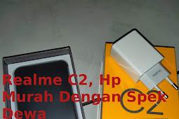 Realme C2! HP Android Murah Dengan Spek Dewa