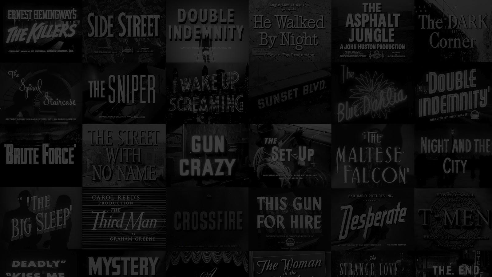 Matthew Dows Graphic Design Blog Film Noir Title Screens