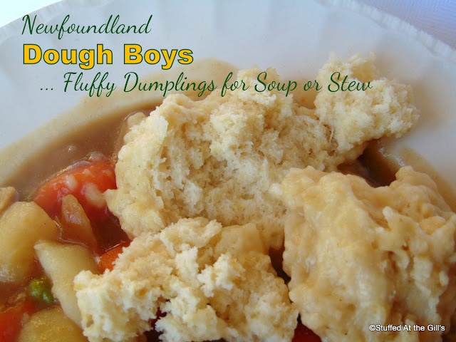 Newfoundland Dough Boys. . . Fluffy Dumplings for Soup or Stew