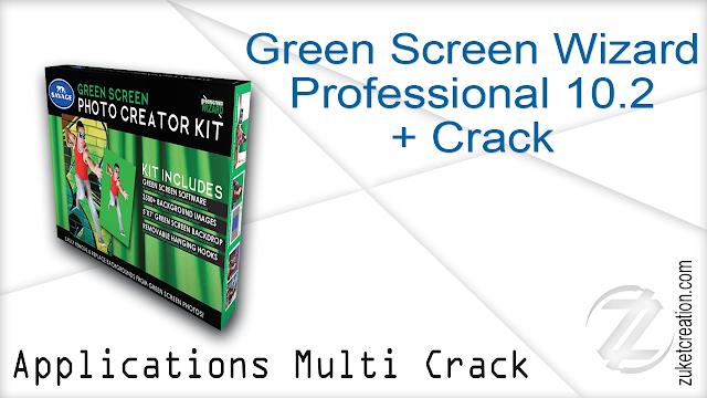Green Screen Wizard Professional 10.2 + Crack