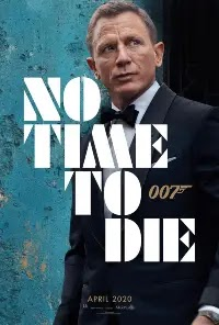 NO TIME TO DIE [2021] - Movie, Reviews, Cast & Crew, Release Date, Trailer