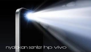 Cara menyalakan senter hp vivo