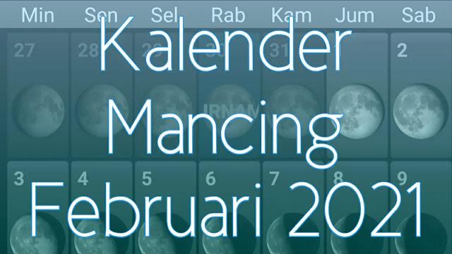 Kalender Mancing Bulan Februari 2021 Lengkap Waktu dan Fase Bulan