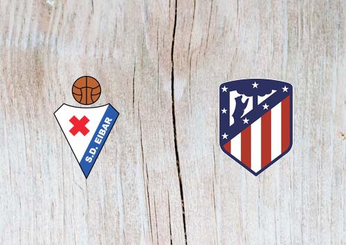 Eibar vs Atletico Madrid - Highlights 20 April 2019