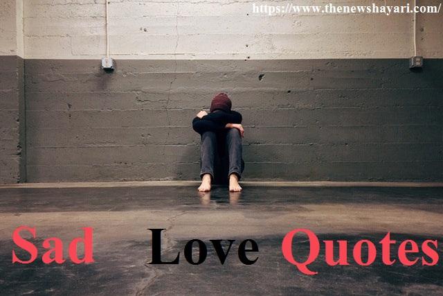 Sad Love Quotes in Hindi || Sad Status in Hindi for Life