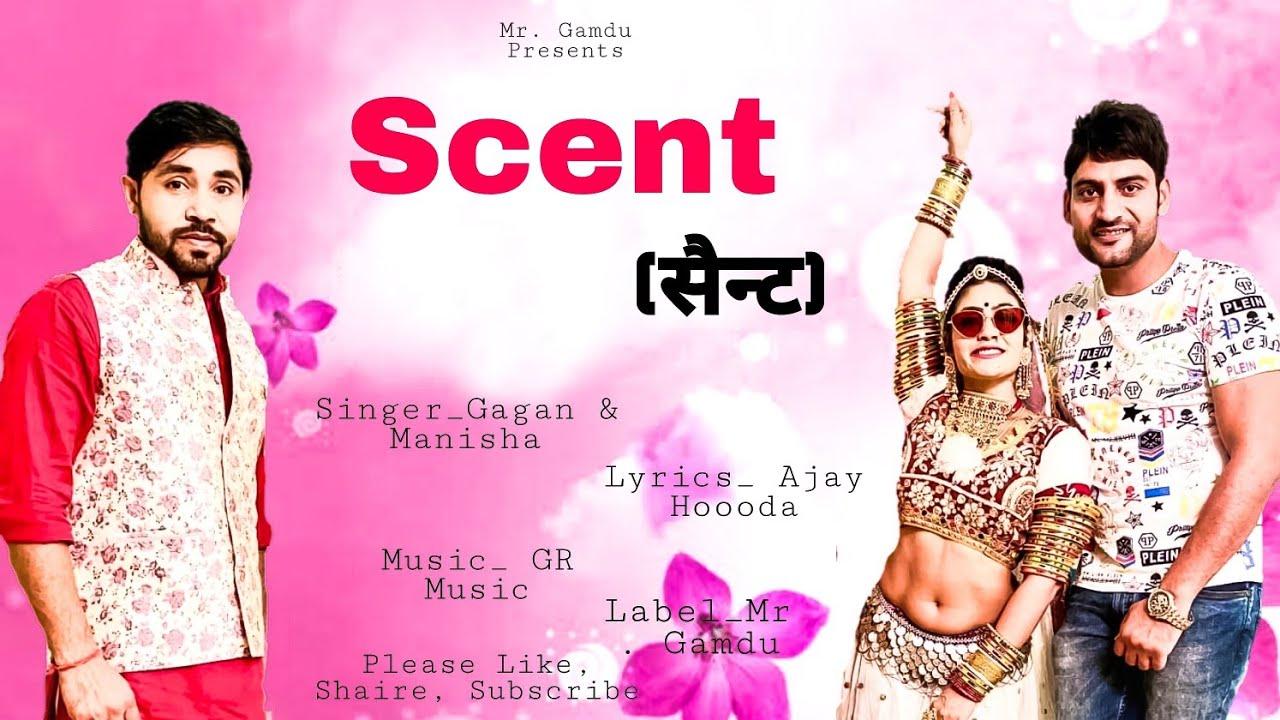 scent-song-hindi-lyrics-ajay-hooda,ajay-hooda-new-song