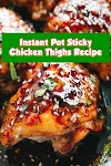 #Instant #Pot #Sticky #Chicken #Thighs #Recipe