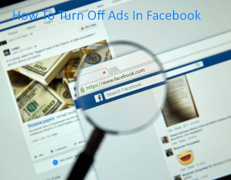 How To Turn Off Ads In Facebook