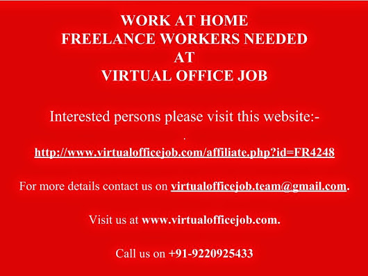 Work At Home Freelance Workers Needed At Virtual Office Job