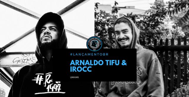 Umami | Arnaldo Tifu lança EP em parceria com o produtor alemão Irocc