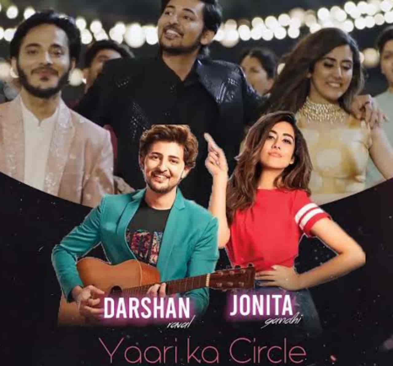 Yaari Ka Circle Song Lyrics, Sung By Darshan Raval and Jonita Gandhi.