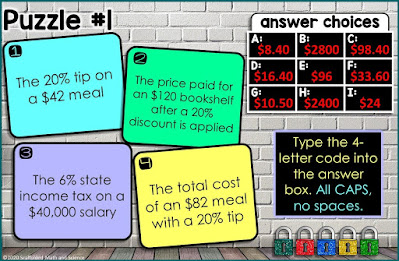 An engaging digital escape™ for students learning to calculate percents. Students must unlock 5 locks through finding tax, tips and discounts. Some questions ask for the percentage tax, tip or discount, other questions ask for the total amount paid after the percent is applied. Questions are grouped 4 per puzzle, resulting in five 4-letter codes that will unlock all 5 locks.  The entire activity is housed in one GOOGLE Form. There are no links to outside websites. The 4-letter codes are set with answer validation so that students cannot move to the next puzzle until they enter the correct code.