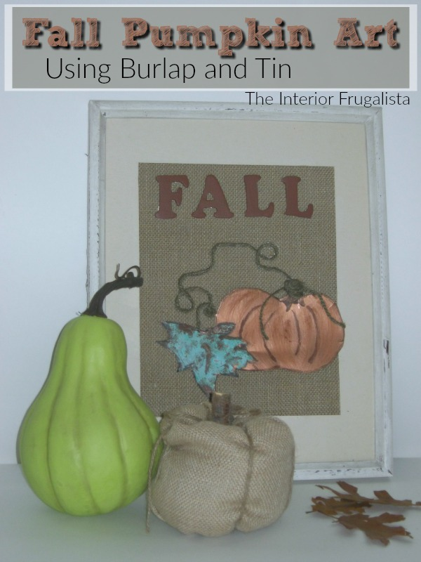 Fall Pumpkin Art using burlap and tin