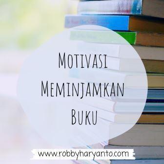 Motivasi Meminjamkan Buku