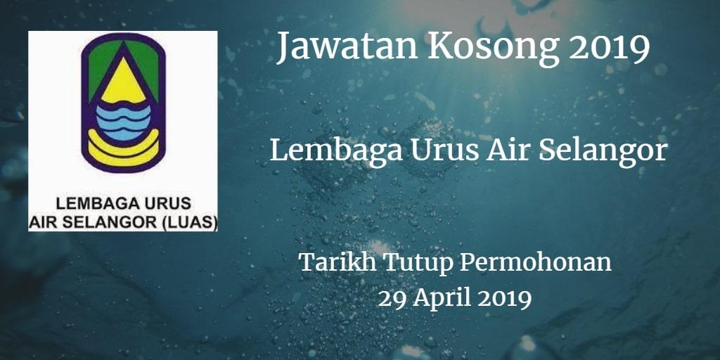 Jawatan Kosong LUAS 29 April 2019