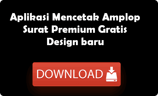 Aplikasi Mencetak Amplop Surat Premium Gratis Design baru