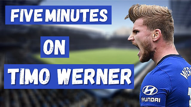 FIVE MINUTE VIDEO ON TIMO WERNER AT CHELSEA.