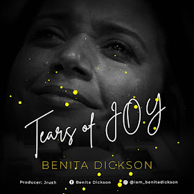 Benita Dickson - Tears Of Joy