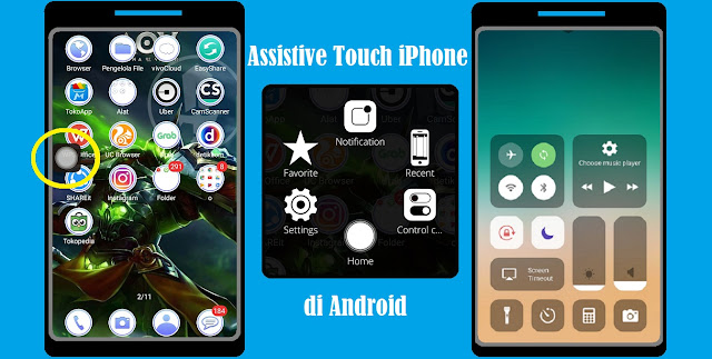 Cara Mengaktifkan Assistive Touch iPhone di Android