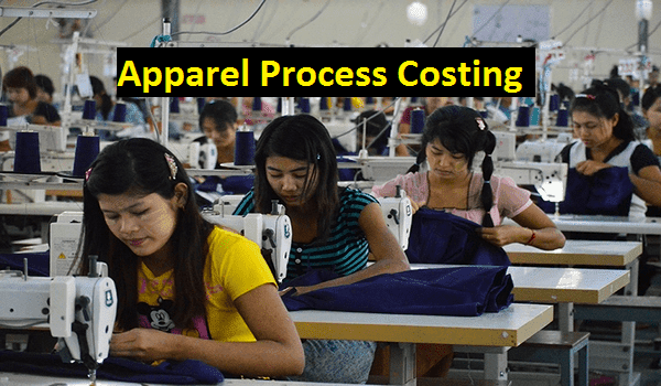 Process costing in apparel industry