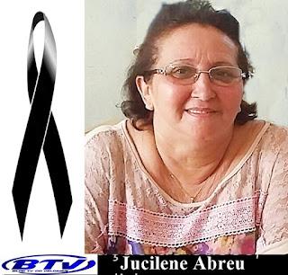 NOTA DE PESAR PELO FALECIMENTO DA PROFESSORA  JUCILENE ABREU