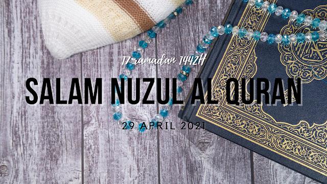 Hari Nuzul Al-Quran 1442H